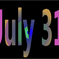 July 31 by Day Williams