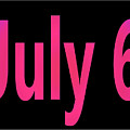 July 6 by Day Williams