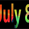 July 8 by Day Williams