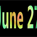June 27 by Day Williams