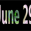 June 29 by Day Williams