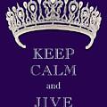 Keep Calm And Jive Diamond Tiara Deep Purple  by Kathy Anselmo