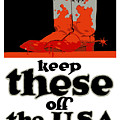 Keep These Off The Usa - Ww1 by War Is Hell Store