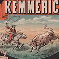 Kemmerich - Bull - Lasso - Old Poster - Vintage - Wall Art - Art Print - Cowboy - Horse  by Art Makes Happy