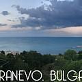 Kranevo Bulgaria by Neal Barbosa