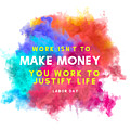 Labour Day Work Isn't To Make Money You Work To Justify Life by Bunny Boujee