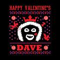 League Of Gentlemen Papa Lazarou Happy Valentine's Dave by Robert Kelly