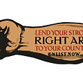 Lend Your Strong Right Arm To Your Country by War Is Hell Store