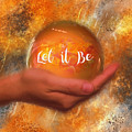 Let It Be 2016 by Kathryn Strick