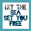 Let The Sea Set You Free by Brandi Fitzgerald