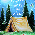 Let's Camp Out Under The Stars by Elizabeth Robinette Tyndall