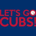Let's Go Cubs by Florian Rodarte