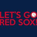 Let's Go Red Sox by Florian Rodarte