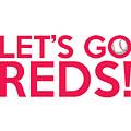 Let's Go Reds by Florian Rodarte