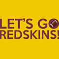 Let's Go Redskins by Florian Rodarte
