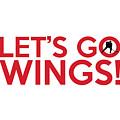 Let's Go Wings by Florian Rodarte