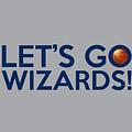 Let's Go Wizards by Florian Rodarte