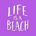 Life Is A Beach White Ink Tee by Edward Fielding