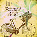 Life Is A Beautiful Ride by Brandi Fitzgerald
