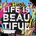 Life Is Beautiful by Brandy Little