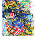 Life Is Fragile Patchwork by Shirley Moravec