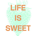 Life Is Sweet- Art By Linda Woods by Linda Woods