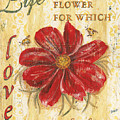Life Is The Flower by Debbie DeWitt