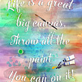 Life Is... - Watercolor Art by Jordan Blackstone