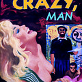 Like Crazy Man by Dominic Piperata