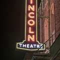 Lincoln Theater Sign by Stephen Coletta