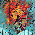 Live Life II By Madart by Megan Duncanson