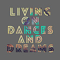 Living On Dances And Dreams by Brandi Fitzgerald
