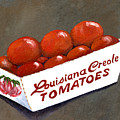 Louisiana Creole Tomatoes by Elaine Hodges
