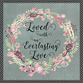 Loved With An Everlasting Love by Carla Parris