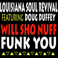 Lsrfdd Will Sho Nuff Funk You by Doug Duffey