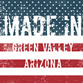 Made In Green Valley, Arizona by GoSeeOnline