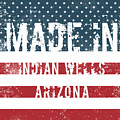 Made In Indian Wells, Arizona by Tinto Designs