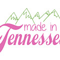 Made In Tennessee Pink by Heather Applegate
