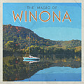 Magic Of Winona Minnesota Vintage Style Poster  by Kari Yearous