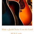 Make A Joyful Noise by Linda Merkel
