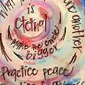 Make The Circle Bigger by Vonda Drees