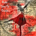 Make Time To Dance by Treesha Duncan