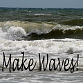 Make Waves by Shirley Sykes Bracken
