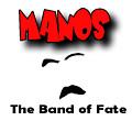 Manos The Band Of Fate by Tony Trombo