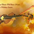 May Music Fill Your Heart by Theresa Campbell