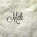 Meh. by Amelie Dubuc