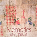 Memories Are Made In The Kitchen by Ramona Murdock