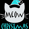 Meow Christmas by Kaylin Watchorn