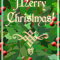 Merry Christmas With Holly by Melissa A Benson