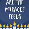 Miracle Feels- Hanukkah Art By Linda Woods by Linda Woods